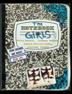 The Notebook Girls: Four Friends, One Diary…