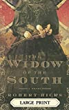 Hicks, Robert: The Widow of the South