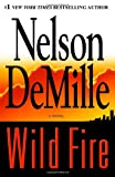Demille, Nelson: Wild Fire: Library Edition