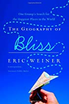 The Geography of Bliss: One Grump's Search&hellip;