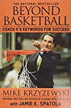 Beyond Basketball: Coach K's Keywords for…
