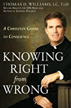 Knowing Right from Wrong: A Christian Guide…