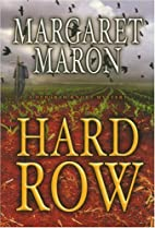 Hard Row by Margaret Maron