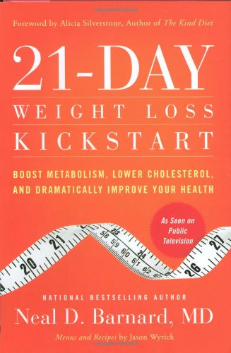 21-day-weight-loss-kickstart-boost-metabolism-lower-cholesterol-and-dramatically-improve-your-health