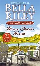 Home Sweet Home (An Emerald Lake Novel) by…