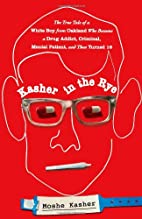 Kasher in the Rye: The True Tale of a White…
