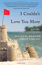 I Couldn't Love You More by Jillian…