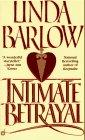 Intimate Betrayal by Linda Barlow