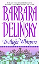 Twilight Whispers by Barbara Delinsky