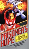 Feintuch, David: Prisoner&#39;s Hope