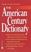 The American Century Dictionary by Laurence…