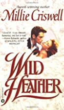 Wild Heather by Millie Criswell