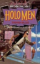 Holo Men (Cyberpunk 2.0.2.0.) by Stephen…