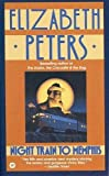 Peters, Elizabeth: Night Train to Memphis