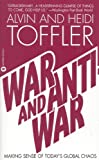 Toffler, Alvin: War and Anti-War: Making Sense of Today&#39;s Gloabal Chaos