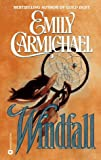 Carmichael, Emily: Windfall