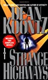 Koontz, Dean R.: Strange Highways