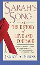 Sarah's Song: A True Story of Love and…