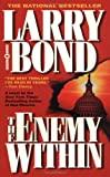 Bond, Larry: The Enemy Within