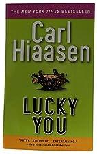 Lucky You by Carl Hiaasen