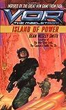 Smith, Dean Wesley: Vor: Island of Power (Vor: The Maelstrom)