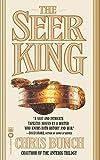 Bunch, Chris: Seer King