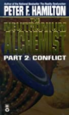 The Neutronium Alchemist, Part 2: Conflict…