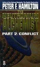 The Neutronium Alchemist, Part 2: Conflict…
