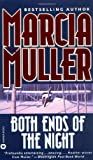 Muller, Marcia: Both Ends of the Night