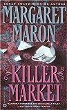 Maron, Margaret: Killer Market (Deborah Knott Mysteries)