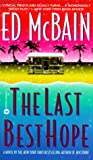 Ed McBain: The Last Best Hope
