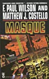 Wilson, F. Paul: Masque