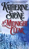 Stone, Katherine: A Midnight Clear