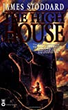 Stoddard, James: The High House