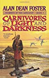 Foster, Alan Dean: Carnivores of Light and Darkness