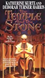 Kurtz, Katherine: The Temple and the Stone