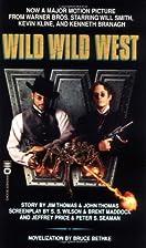 Wild Wild West by Bruce Bethke