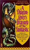 Weis, Margaret: A Dragon-Lover's Treasury of the Fantastic