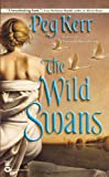 Kerr, Peg: The Wild Swans