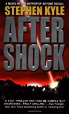 After Shock by Stephen Kyle