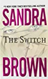 Brown, Sandra: The Switch