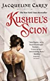 Carey, Jacqueline: Kushiel&#39;s Scion
