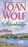 Wolf, Joan: Silverbridge