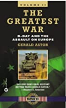 The Greatest War, Volume II: D-Day and the…