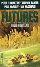 Futures: Four Novellas by Peter F. Hamilton