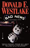 Westlake, Donald E.: Bad News