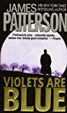 Patterson, James: Violets Are Blue