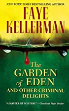 The Garden of Eden & Other Criminal Delights…