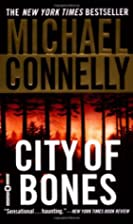 City of Bones (Harry Bosch) by Michael…