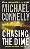 Connelly, Michael: Chasing the Dime